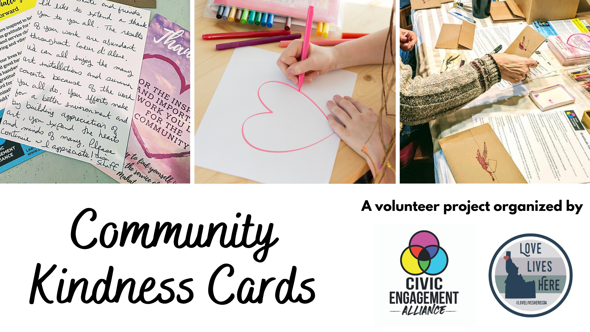 Kindness Cards Love Lives Here and Civid Engagement Alliance
